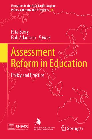 Assessment Reform in Education - Rita Berry; Bob Adamson