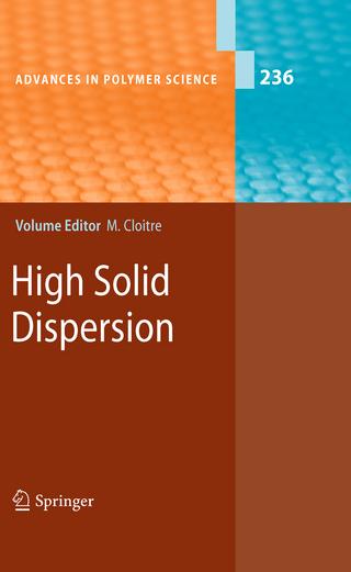 High Solid Dispersions - Michel Cloitre