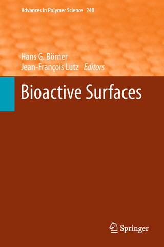 Bioactive Surfaces - Hans G. Börner; Jean-Francois Lutz