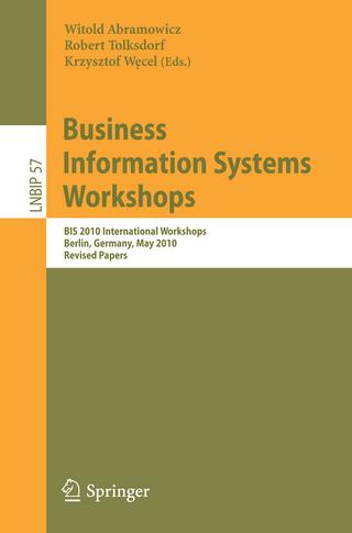 Business Information Systems Workshops - Witold Abramowicz; Robert Tolksdorf; Krzysztof Wecel