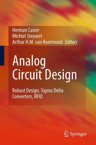 Analog Circuit Design - Herman Casier; Michiel Steyaert; Arthur H.M. van Roermund