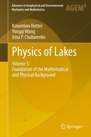 Physics of Lakes - Kolumban Hutter; Yongqi Wang; Irina P. Chubarenko