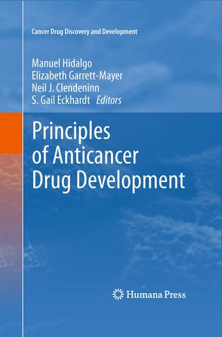 Principles of Anticancer Drug Development - Elizabeth Garrett-Mayer