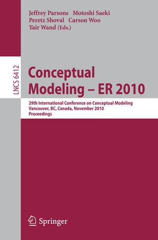 Conceptual Modeling ? ER 2010 - Jeffrey Parsons; Motoshi Saeki; Peretz Shoval; Carson Woo; Yair Wand