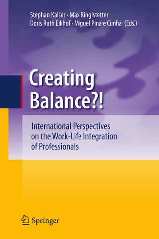 Creating Balance? - Stephan Kaiser; Max Josef Ringlstetter; Doris Ruth Eikhof; Miguel Pina e Cunha