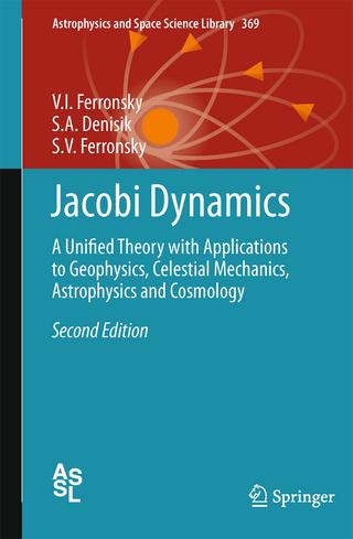 Jacobi Dynamics - V.I. Ferronsky; S.A. Denisik; S.V. Ferronsky