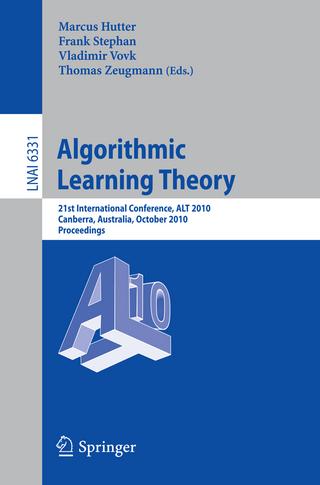 Algorithmic Learning Theory - Marcus Hutter; Frank Stephan; Vladimir Vovk; Thomas Zeugmann