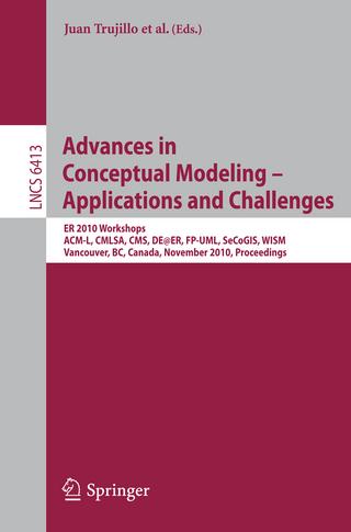 Advances in Conceptual Modeling ? Applications and Challenges - Juan Trujillo; Gillian Dobbie; Hannu Kangassalo; Sven Hartmann; Markus Kirchberg; Matti Rossi; Iris Reinhartz-Berger; Esteban Zimányi; Flavius Frasincar