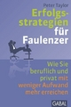 Erfolgsstrategien für Faulenzer - Peter Taylor