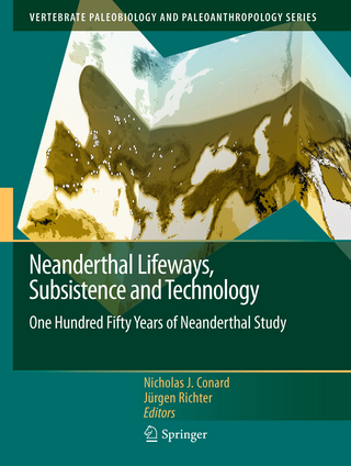Neanderthal Lifeways, Subsistence and Technology - Nicholas J. Conard; Jurgen Richter