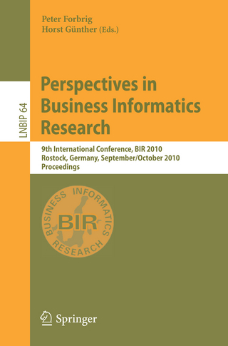 Perspectives in Business Informatics Research - Peter Forbrig; Horst Günther