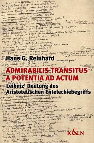 Admirabilis transitus a potentia ad actum - Hans G. Reinhard