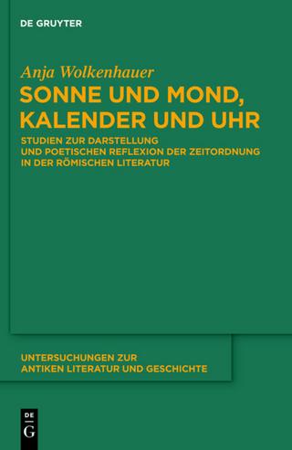 Sonne und Mond, Kalender und Uhr - Anja Wolkenhauer