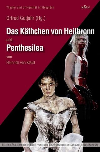 Das Käthchen von Heilbronn und Penthesilea - Heinrich Von Kleist