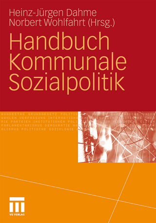 Handbuch Kommunale Sozialpolitik - Heinz-Juergen Dahme; Norbert Wohlfahrt