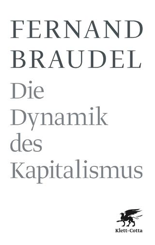 Die Dynamik des Kapitalismus - Fernand Braudel