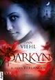 Darkyn - Blindes Verlangen - Lynn Viehl