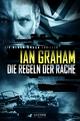 DIE REGELN DER RACHE (Black Shuck 2) - Ian Graham