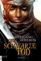 Die Chronik der Unsterblichen - Der schwarze Tod Wolfgang Hohlbein Author