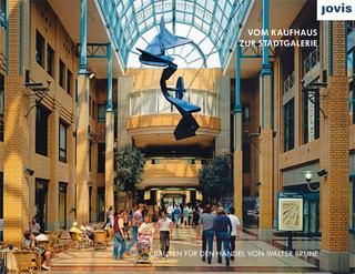 Vom Kaufhaus zur Stadtgalerie - Holger Pump-Uhlmann