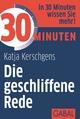 30 Minuten Die geschliffene Rede - Katja Kerschgens