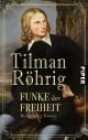 Funke der Freiheit - Tilman Röhrig