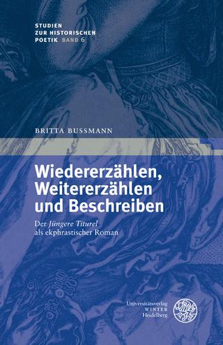 Wiedererzählen, Weitererzählen und Beschreiben - Britta Bußmann