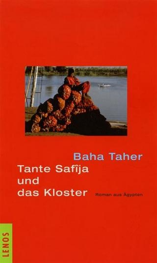 Tante Safîja und das Kloster - Baha Taher