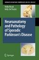 Neuroanatomy and Pathology of Sporadic Parkinson's Disease - Heiko Braak;  Kelly Del Tredici