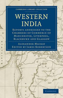 Western India - Alexander Mackay; James Robertson