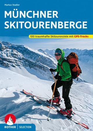 Münchner Skitourenberge - Markus Stadler