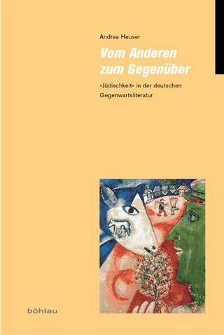 Vom Anderen zum Gegenüber - Andrea Heuser