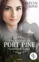 The Legend of Port Pine - Gefährliche Liebe (Mystery Romance, Liebe, Spannung) - Evelyn Boyd