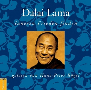 Inneren Frieden finden - Dalai Lama; Hans-Peter Bögel