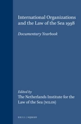 International Organizations and the Law of the Sea 1998 - Barbara Kwiatkowska; Harm Dotinga; Merel Molenaar; Alex G. Oude Elferink; Alfred H.A. Soons
