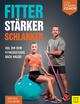 Fitter - Stärker - Schlanker - Mike Diehl;  Felix Grewe