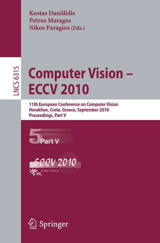 Computer Vision -- ECCV 2010 - Kostas Daniilidis; Petros Maragos; Nikos Paragios