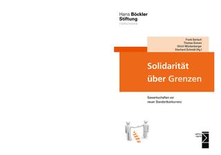 Solidarität über Grenzen - Frank Gerlach; Thomas Greven; Ulrich Mückenberger; Eberhard Schmidt