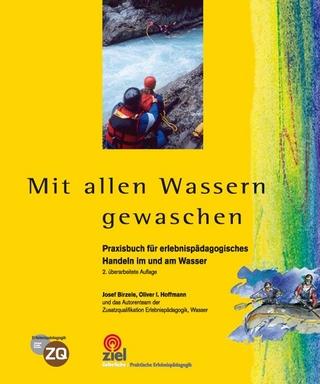 Mit allen Wassern gewaschen - Josef Birzele; Oliver I Hoffmann