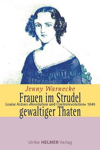 Frauen im Strudel gewaltiger Thaten - Jenny Warnecke