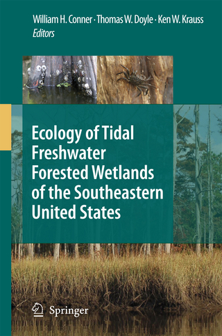 Ecology of Tidal Freshwater Forested Wetlands of the Southeastern United States - William H. Conner; Thomas W. Doyle; Ken W. Krauss