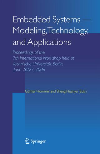 Embedded Systems -- Modeling, Technology, and Applications - Gunter Hommel; Sheng Huanye