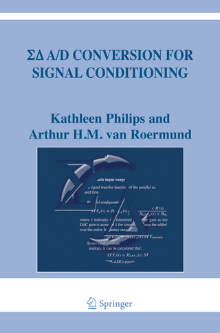 Sigma Delta A/D Conversion for Signal Conditioning - Kathleen Philips; Arthur H.M. van Roermund