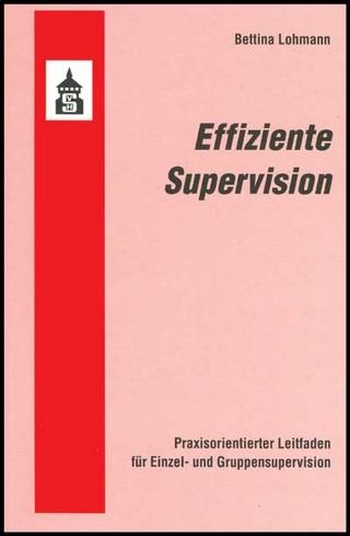 Effiziente Supervision - Bettina Lohmann