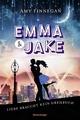 Emma & Jake. Liebe braucht kein Drehbuch - Amy Finnegan