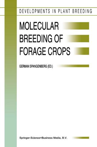 Molecular Breeding of Forage Crops - German Spangenberg