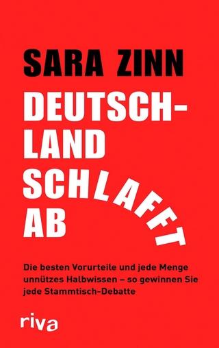 Deutschland schlafft ab - Sara Zinn