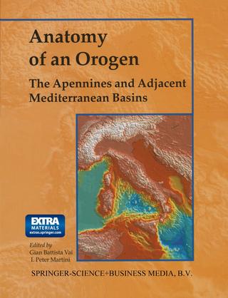 Anatomy of an Orogen: The Apennines and Adjacent Mediterranean Basins - F. Vai; I. Peter Martini