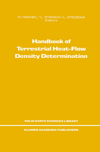 Handbook of Terrestrial Heat-Flow Density Determination - R. Haenel; L. Stegena; Ladislaus Rybach