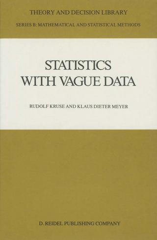 Statistics with Vague Data - Rudolf Kruse; Klaus Dieter Meyer